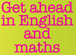Get ahead in English and maths